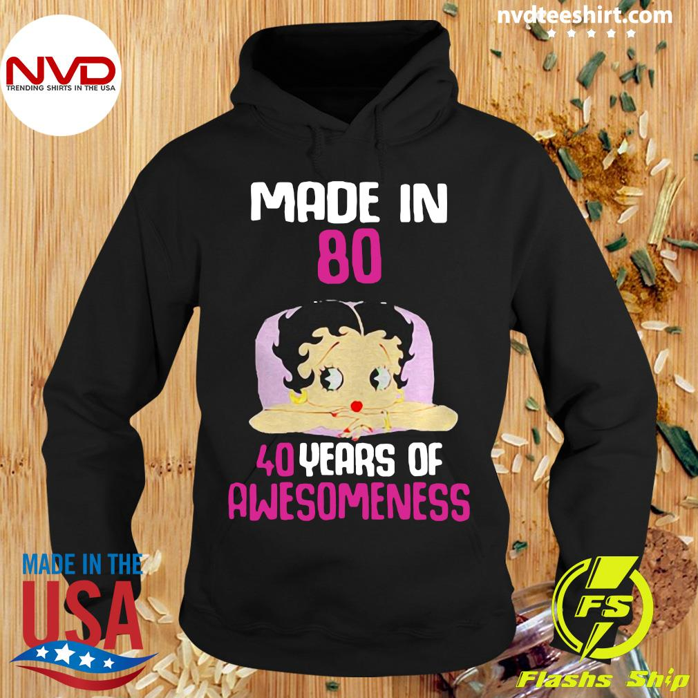 Official Betty Boop Made In 80 40 Years Of Awesomeness Shirt