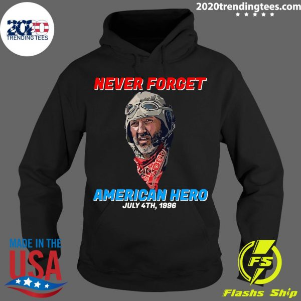 Patriotic Never Forget American Hero July 4th, 1996 Independence Day Shirt
