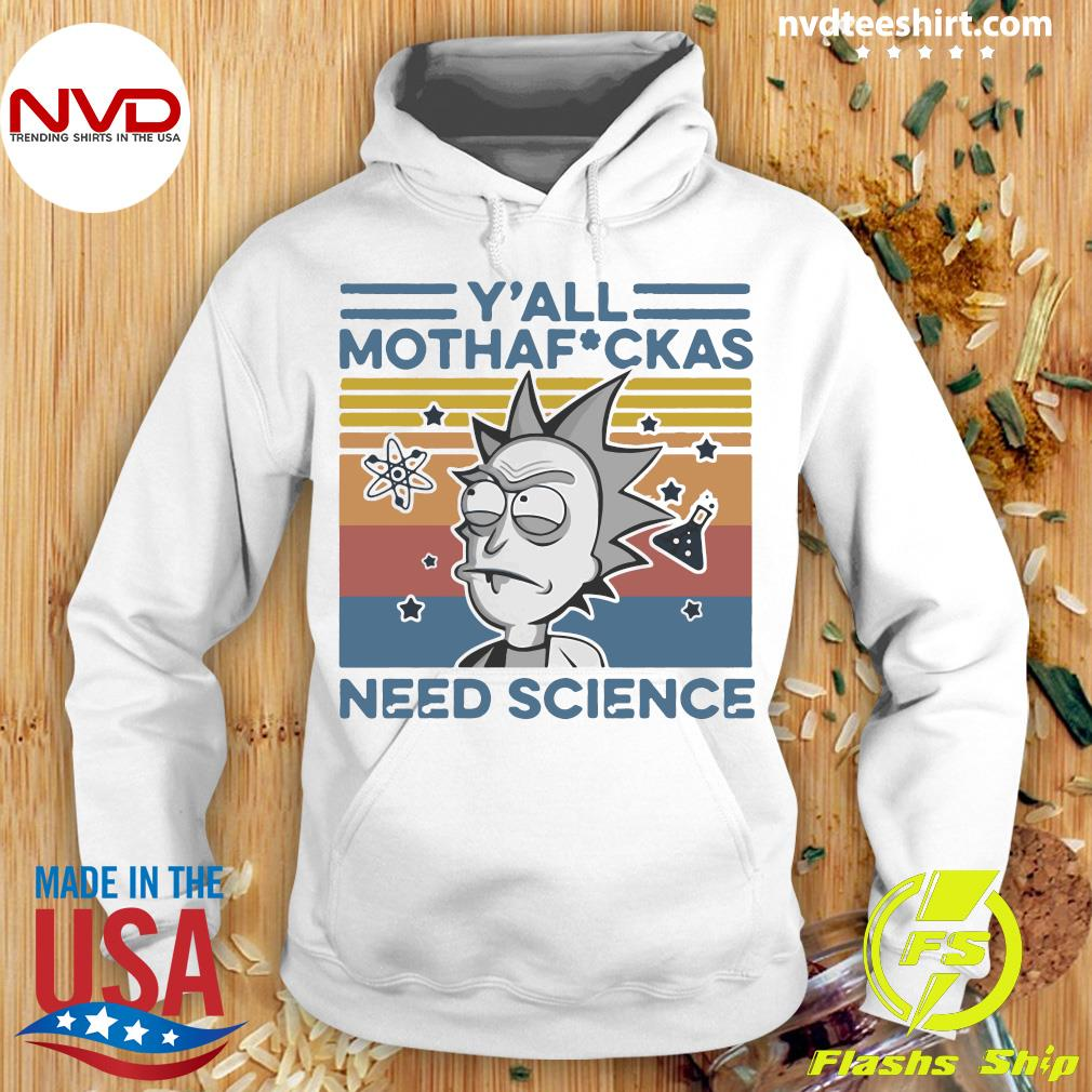 Y'all Mothafuckas Rick And Morty Need Science VintageShirt