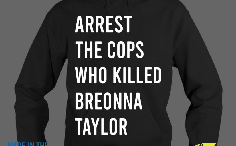 Arrest The Cops Who Killed Breonna TaylorShirt