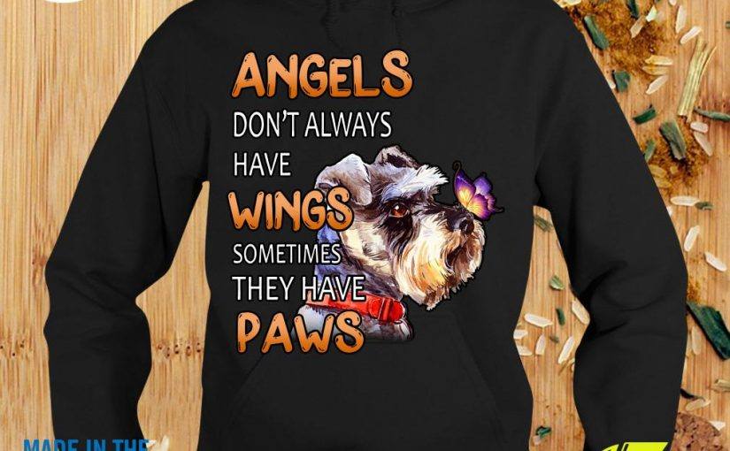 Official Angels Don't Always Have Wings Sometimes They Have PawsShirt