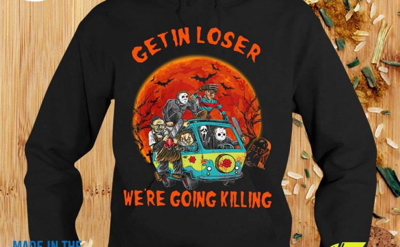 Official Get In Loser We're Going Killing Horror Movie Characters Halloween Shirt